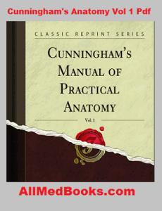 cunningham's manual of practical anatomy pdf volume 1 download free