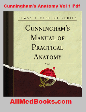 cunningham's manual of practical anatomy pdf volume 1 download free