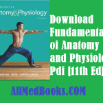 Fundamentals of Anatomy and Physiology Pdf [11th Ed] Download Free