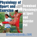 Physiology of Sport and Exercise Pdf Download Free [6th Edition]
